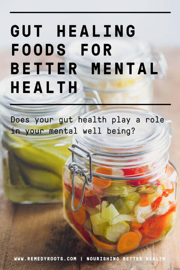 Gut healing foods for better mental health